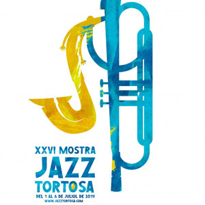 XXVI Mostra de Jazz de Tortosa - 2019