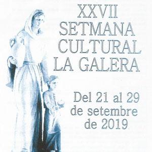XXVII Setmana Cultural - La Galera 2019