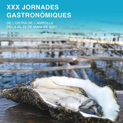 XXX Jornades Gastronòmiques de l'Ostra - L'Ampolla 2021
