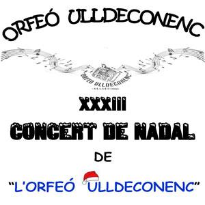 XXXIII Concert de Nadal de l'Orfeó Ulldeconenc - Ulldecona 2019