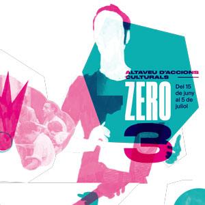 ZERO3. Altaveu d'accions culturals - Barcelona 2019