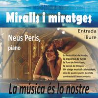 Concert de piano 'Miralls i miratges', amb Neus Peris