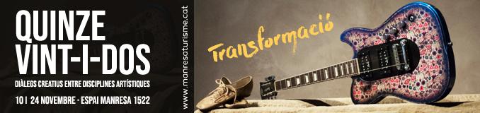 Quinze vint-i-dos transformació Manresa