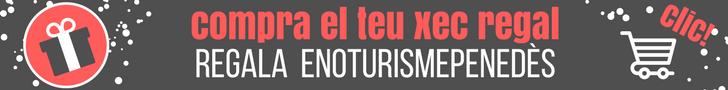 Regala Enoturisme Penedès