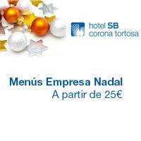 Sopars d'Empresa - Hotel SB Corona Tortosa
