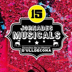 15es Jornades Musicals a l'Ermita de la Pietat - Ulldecona 2019