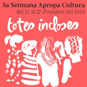 5a Setmana Apropa Cultura - Barcelona 2019