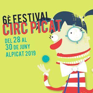6è Circ Picat, Festival de Circ a Alpicat, 2019