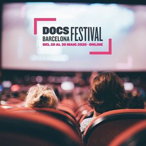 23a edició del DocsBarcelona, el Festival Internacional de Cinema Documental, 2020