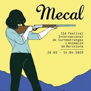 Mecal. 21è Festival Internacional de Curtmetratges i Animació de Barcelona - 2019