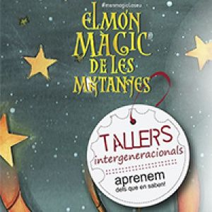 Part del cartell dels tallers intergeneracionals del Món màgic de les muntanyes
