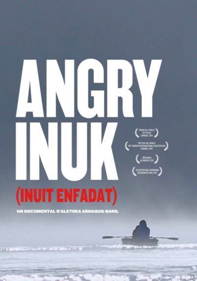 Angry Inuk (Inuit Enfadat)