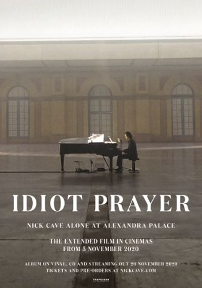 Idiot Prayer. Nick Cave alone at Alexandra Palace