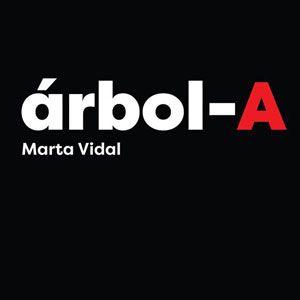 Exposició 'árbol-A' de Marta Vidal