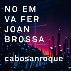 No em va fer Joan Brossa