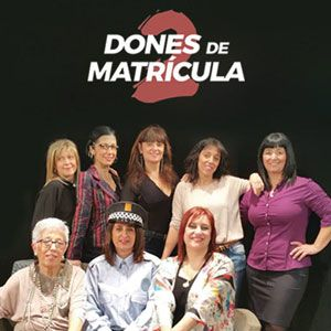 Teatre 'Dones de matrícula 2'