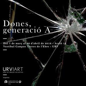#Urviart 'Dones, generació A' - Tortosa 2019