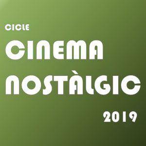 Cicle de cinema nostàlgic a Hospitalet de l'Infant, 2019