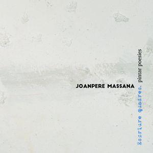 Exposició 'Joanpere Massana. Escriure quadres, pintar poesies' a l'IEI, Lleida, 2020