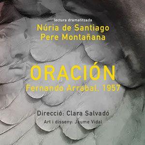 'Oración' amb Pere Montañana i Núria de Santiago
