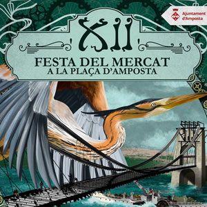 XII Festa del Mercat a la Plaça - Amposta 2020