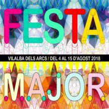 Festes Majors - Vilalba dels Arcs 2018