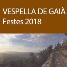 Festa Major a Vespella de Gaià 2018