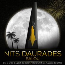 Nits Daurades, Festa Major de Salou, 2019