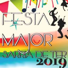 Festes Majors de Sarrià de Ter, 2019