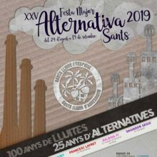 XXV Festa Major Alternativa de Sants - Barcelona 2019