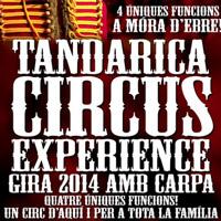 Tandarica Circus Experience - Móra d'Ebre