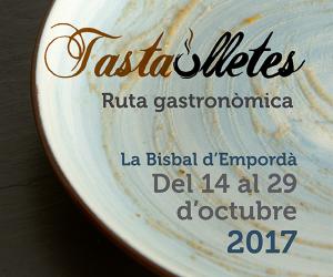 Tastaolletes - Ruta gastronòmica La Bisbal d'Empordà