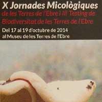 X Jornades Micològiques de les Terres de l'Ebre
