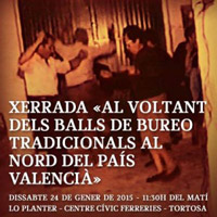 Xerrada 'Al voltant dels balls de bureo tradicionals al nord del País Valencià'