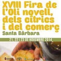 XVIII Fira de l'Oli novell, dels cítrics i del comerç - Santa Bàrbara 2014