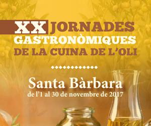 XX Jornades Gastronòmiques de la Cuina de l'Oli - Santa Bàrbara